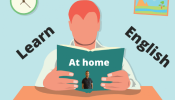 LEARN ENGLISH AT HOME EFFECTIVELY